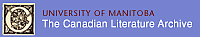 University of Manitoba - The Canadian Literature Archive